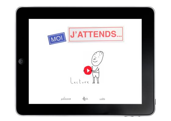 Moi, j'attends / 2013 / Conte interactif