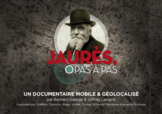 Jaurès Pas-à-Pas / 2014 / Documentaire mobile